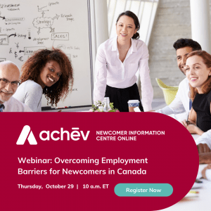 Overcoming Employment Barriers for Newcomers in Canada